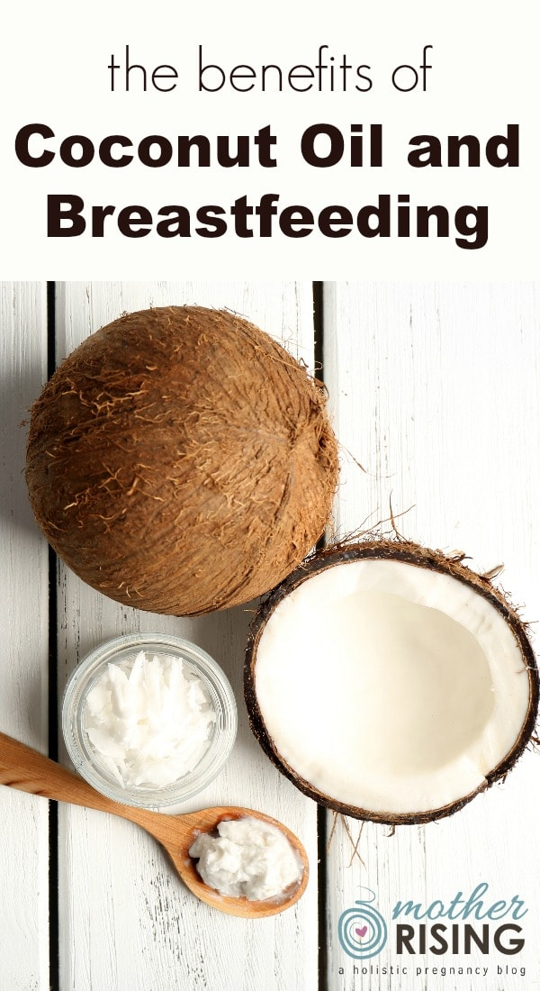 benefits of coconut oil and breastfeeding