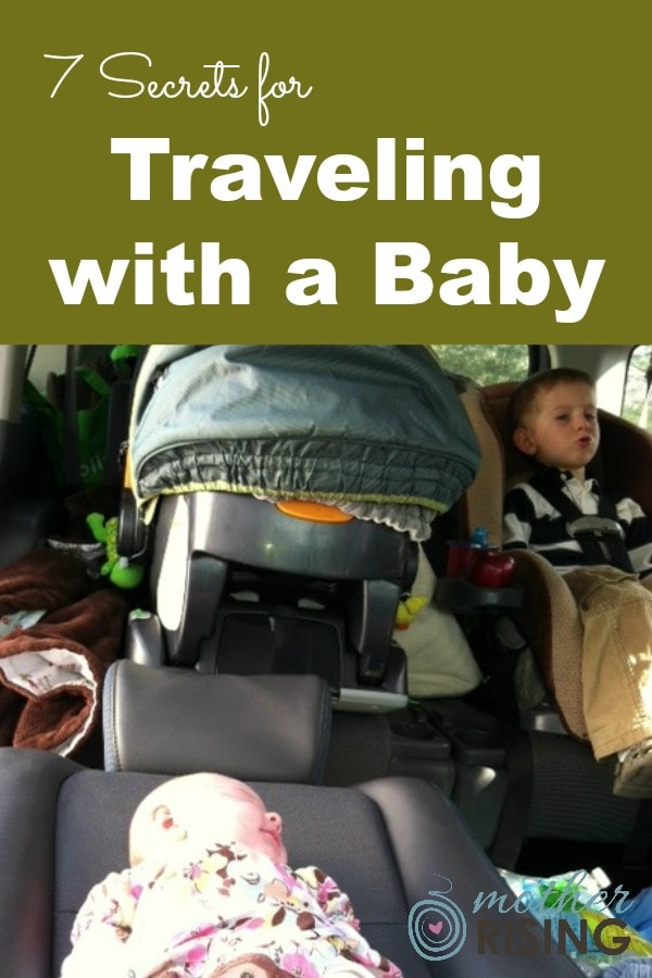 Here are 7 secrets for traveling with a baby. Don't forget to look at #7 seven - it's hands down my all time favorite - works every time!