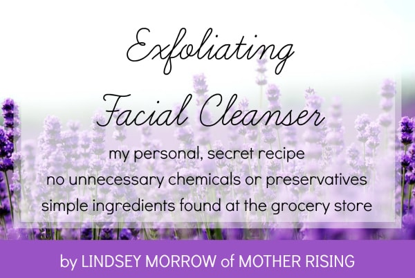 Homemade Facial Cleanser