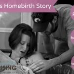Homebirth Stories – Eden's Birth Part II (FINALLY)