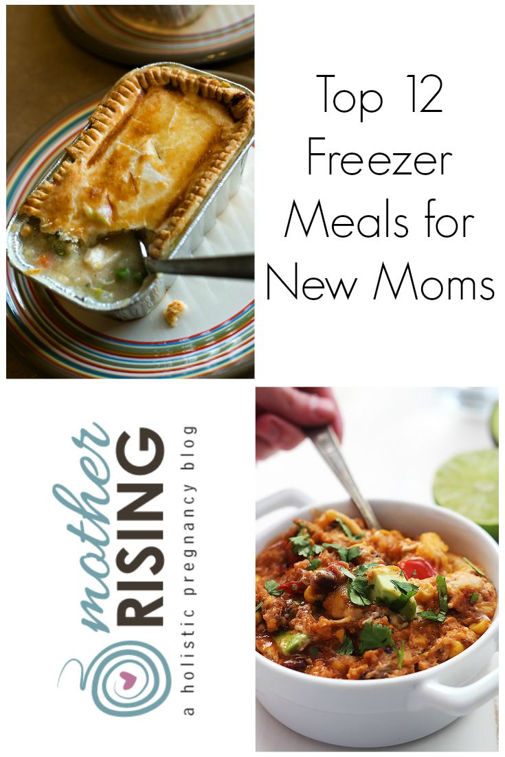 Here are my favorite 12 freezer meals for new moms - vegetarian, whole foods, paleo, traditional and more!
