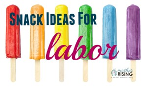 snack ideas for labor featured
