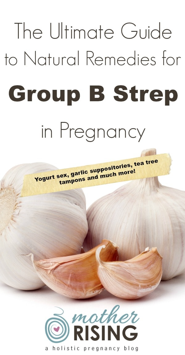 This is the ultimate guide to natural remedies for Group B Strep in pregnancy!!