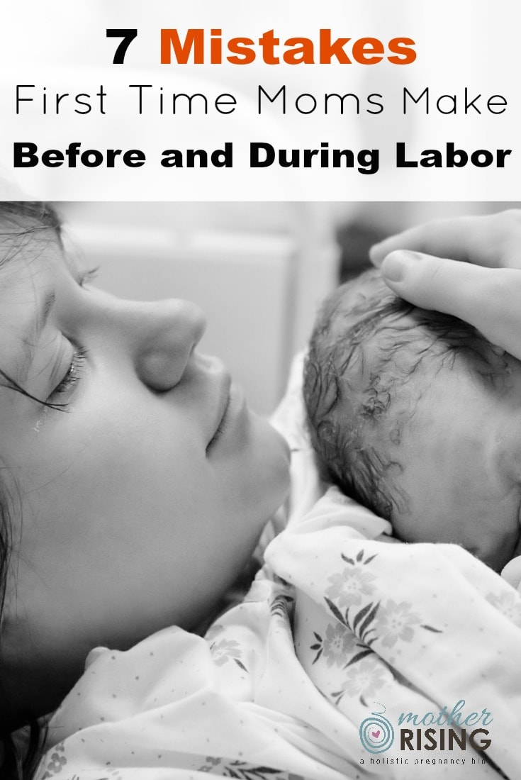 These are the 7 huge mistakes first time moms make before and during labor, even when she's planning on getting an epidural.