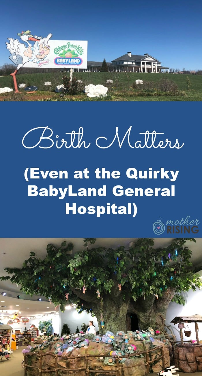 If you're curious about the American birthing culture during the the 1900s, you're in luck.  BabyLand, the birth place of the iconic cabbage patch dolls, is a unique time capsule not only for the children of the 80s, but also, unfortunately, the height of the medicalization of childbirth.