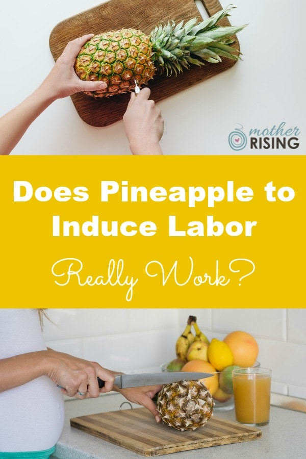 Does pineapple to induce labor really work? And if it does, should pineapple to be avoided during pregnancy to avoid preterm labor or miscarriage?