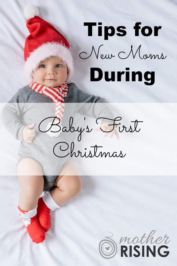Wherever you're at - mom of a tiny newborn, crawler, or mini-toddler - in this article you'll find practical tips for navigating baby's first Christmas.  #christmas #newborn #postpartumtips #babysfirstchristmas #firstchristmas
